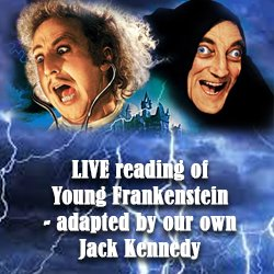 LIVE reading of Young Frankenstein